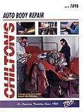 Chilton's Auto Body Repair  (Chilton's Guide to Auto Body Repair - Part No. 7898)