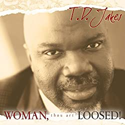 Woman Thou Art Loosed! 20th Anniversary Expanded Edition