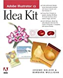 Adobe Illustrator CS Idea Kit, Barbara Mulligan and Jerome Holder, 0321205448