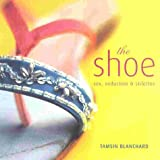 Shoe, Tamsin Blanchard and Andrews McMeel Publishing Staff, 1842220667