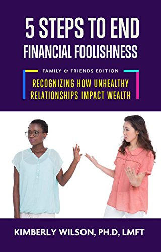 5 Steps to End Financial Foolishness Family & Friends Edition