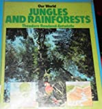 Jungles and Rainforests, Thoedore Rowland-Entwistle, 0382095006