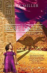 The Secret Queen (The Empyrical Tales Book 3)