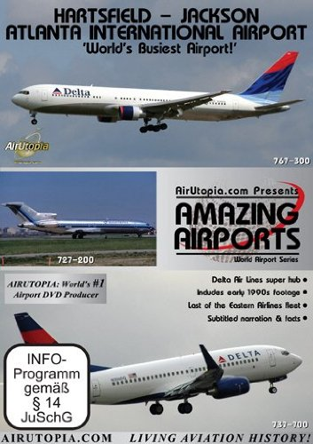 Airutopia:Atlanta Hartsfield Airport 'World's Busiest Airport'