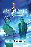 My Song, Linda Pressley, 0595666809