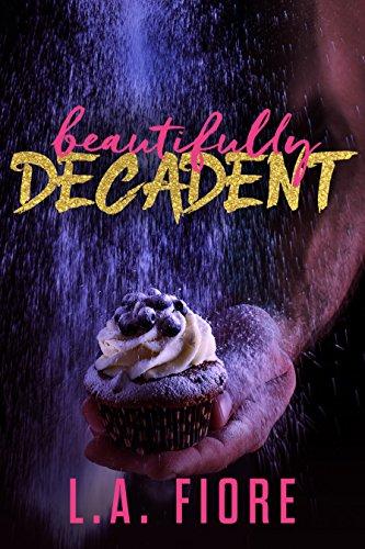 - Beautifully Decadent (Beautifully Damaged Book 3)