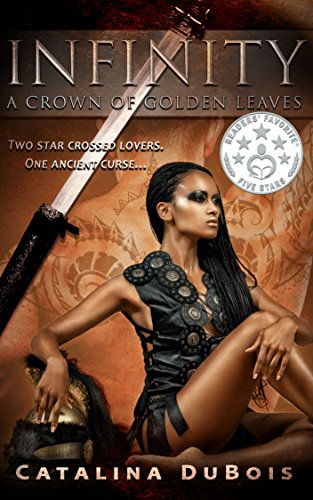 Infinity: A Crown of Golden Leaves by [DuBois, Catalina]