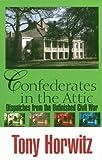 Confederates in the Attic 9780783890777