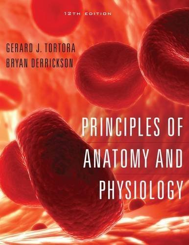 Principles of Anatomy and Physiology, 12th Edition by Gerard J. Tortora (2008-04-02)
