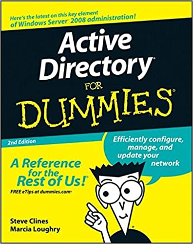 Active Directory For Dummies: Steve Clines, Marcia Loughry ...