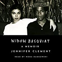 Widow Basquiat: A Memoir Audiobook by Jennifer Clement Narrated by Noma Dumezweni