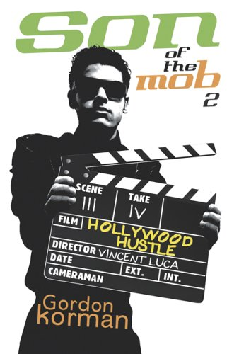Son of the Mob 2: Hollywood Hustle ebook