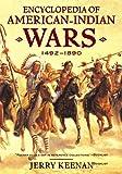 Encyclopedia of American Indian Wars 1492to1890, Jerry Keenan, 0393319156