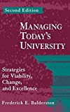 img - for Managing Today's University: Strategies for Viability, Change, and Excellence by Frederick E. Balderston (1995-05-03) book / textbook / text book