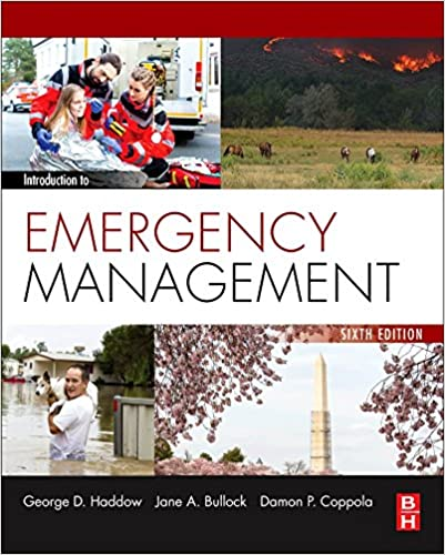 Introduction To Emergency Management George Haddow Jane Bullock