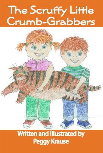 The Scruffy Little Crumb-Grabbers (The Kitty Tales Trilogy Book 2)