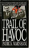 Trail of Havoc, Patrick Marnham, 0451822080