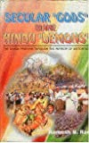 img - for Secular Gods Blames Hindu Demons: The Sangh Parivar Through the Mirror of Distortion book / textbook / text book