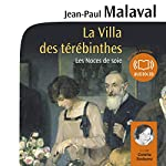 La Villa des térébinthes (Les noces de soie 2) | Jean-Paul Malaval