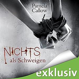 Nichts als Schweigen (Kate Lange 2) Hörbuch