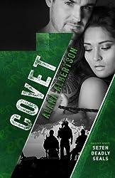 Covet (Se7en Deadly SEALs) (Volume 7)