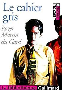 Les Thibault, tome 1 : Le cahier gris par Martin du Gard
