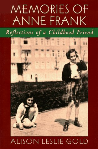 Memories of Anne Frank: Reflections of a Childhood Friend by Scholastic (Image #1)