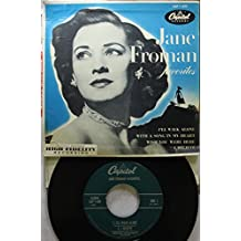 Jane Froman 45 RPM I'll Walk Alone / I Believe / With A Song In My Heart / Wish You Were Here