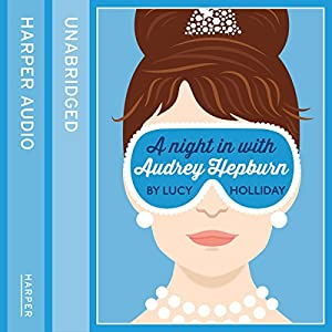 A Night in with Audrey Hepburn Audiobook