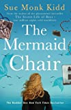 Front cover for the book The Mermaid Chair by Sue Monk Kidd