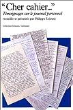 Cher cahier.... Témoignages sur le journal personnel