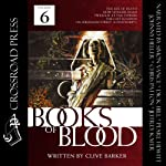 The Books of Blood: Volume 6 | Clive Barker