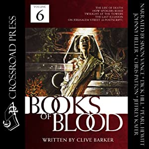 The Books of Blood: Volume 6 Hörbuch