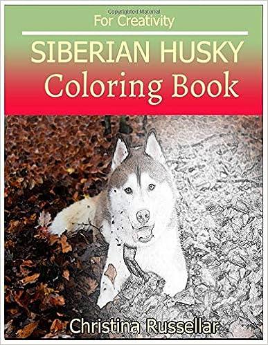 Siberian Husky Coloring Book For Creativity Siberian Husky Sketch