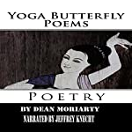 Yoga Butterfly Poems: Poetry | Dean Moriarty