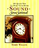 101 Quick Tips to Make Your Home Sound SenseSational, Terry Willits, 0310202272