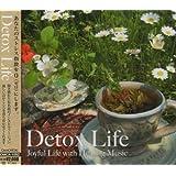Detox Life (デトックス・ライフ)