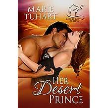 Her Desert Prince (Desert Destiny Series Book 1)