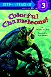 img - for Colorful Chameleons! (Step-Into-Reading, Step 3) book / textbook / text book