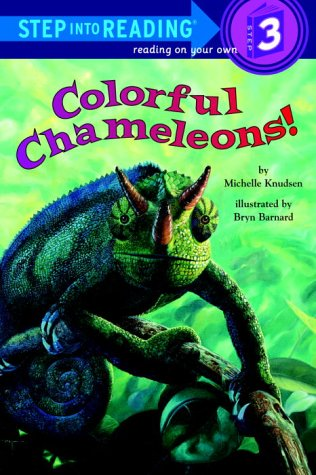 Colorful Chameleons! (Step-Into-Reading, Step 3)