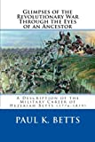 img - for Glimpses of the Revolutionary War Through the Eyes of an Ancestor book / textbook / text book