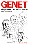 Fragments... et autres textes par Genet