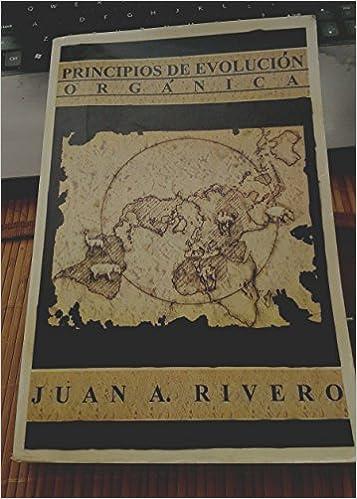 Amazon.com: Principios De Evolucion Organica: Juan A. Rivero ...
