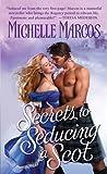 Secrets To Seducing A Scot (Knaves of Scotland Book 1)