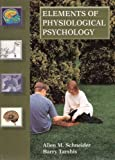 img - for Elements of Physiological Psychology book / textbook / text book