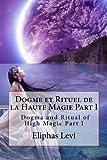 img - for Dogme et Rituel de la Haute Magie Part I book / textbook / text book
