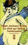 Le chat qui flairait l'embrouille par Liliane Jackson Braun
