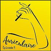Claire Fauvel (Auriculaire le podcast 5)   Élise Ponce