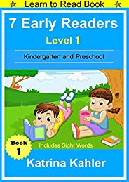 Early Readers: Level 1 Sight Words Book - 7 Easy to Read Stories with Sight Words: Learn to Read Book for Begi