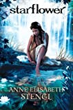 Starflower, Anne Elisabeth Stengl, 0764210262